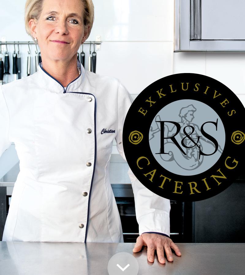 R&S Catering – aus Liebe zum Genuß